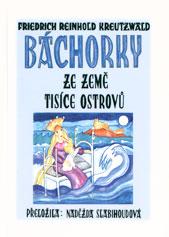 """Fr. R. Kreutzwald """"Bachorky ze zeme tisice ostrovu"""" (""""Eesti rahva..."""" tšehhi k), 2000."""