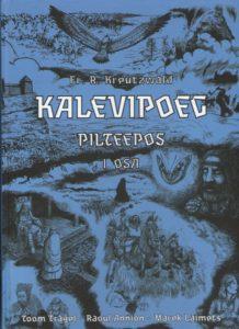 "Pilteepos ""Kalevipoeg"" I osa"